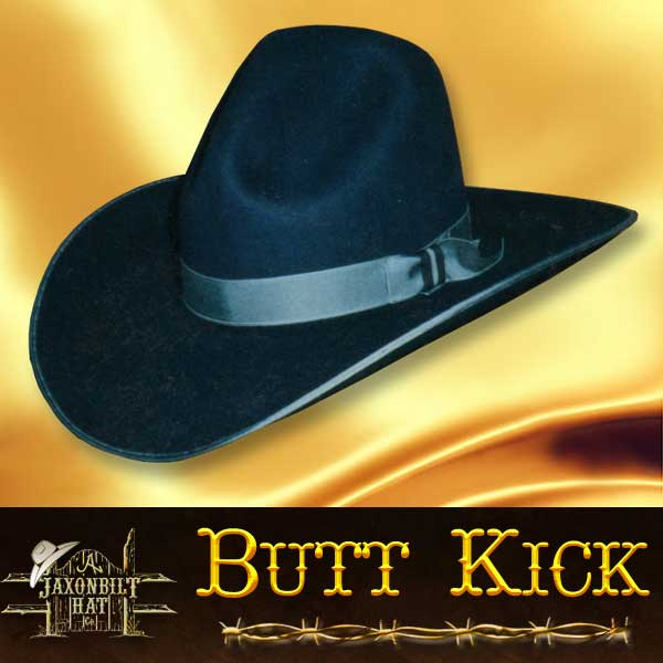 Custom Cowboy Hats, Butt Kick